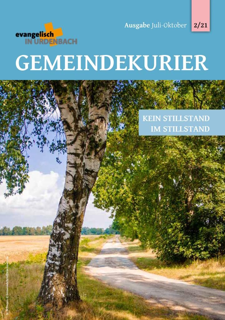 Gemeindekurier der Evangelische Kirche Urdenbach 2021/02 - Kein Stillstand im Stillstand.